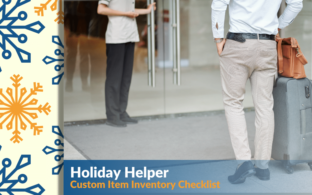 Holiday Helper: Download Your Custom Item Inventory Checklist
